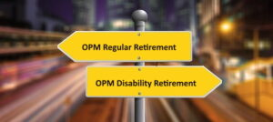 Regular v. Disability Retirement from OPM